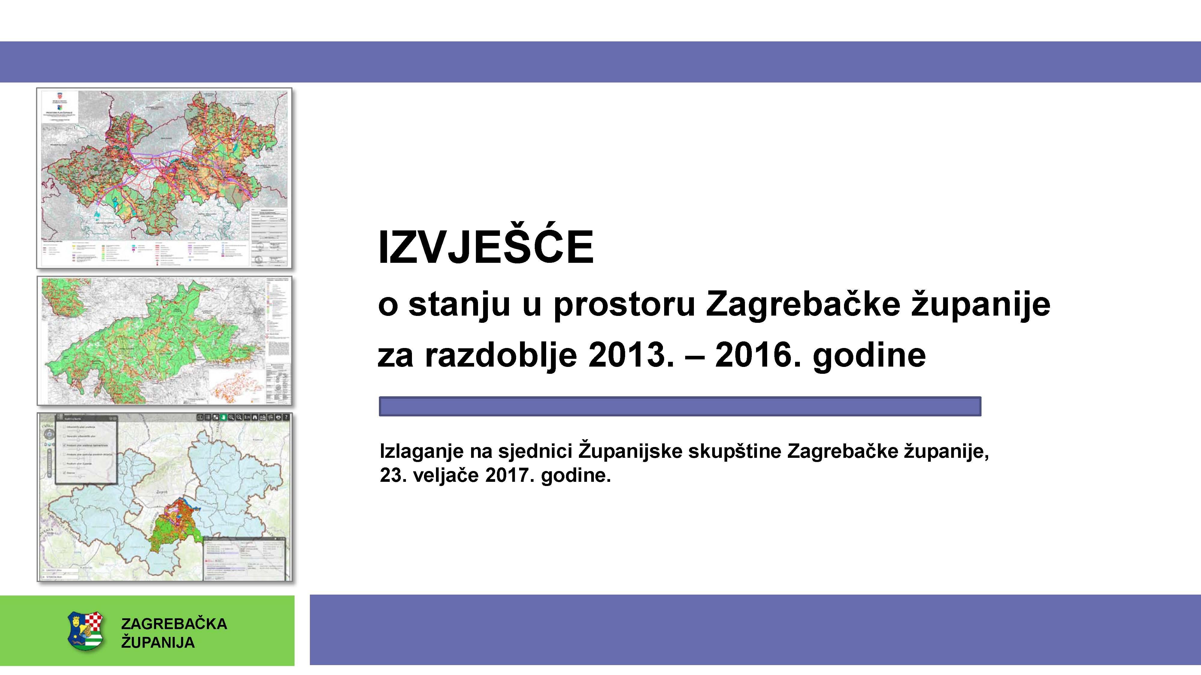 Županijska skupština Zagrebačke županije prihvatila Izvješće o stanju u prostoru Zagrebačke županije 2013. – 2016.
