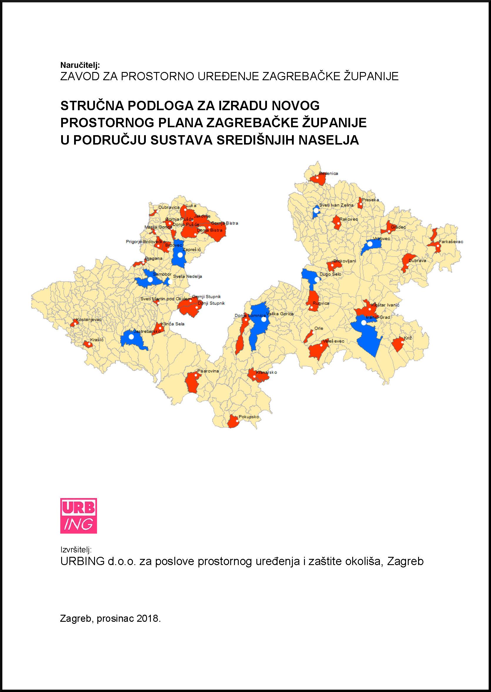 Stručna podloga za izradu novog Prostornog plana Zagrebačke županije u području sustava središnjih naselja