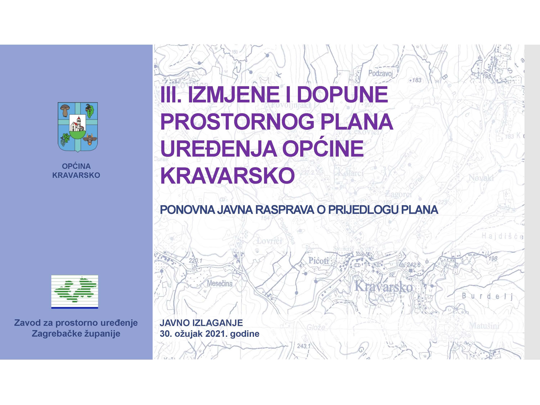 Održano drugo Javno izlaganje o Prijedlogu III. Izmjena i dopuna PPUO Kravarsko 2