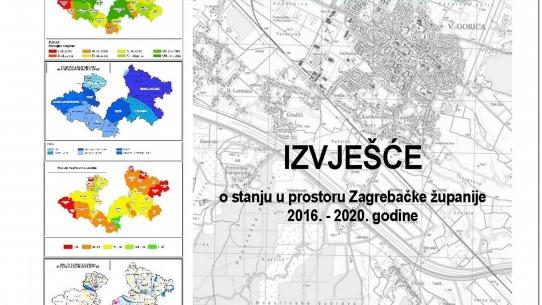 Objavljeno Izvješće o stanju u prostoru Zagrebačke županije 2016. – 2020. godine